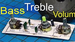 Bass Treble Circuit  How To Make Bass Treble Circuit