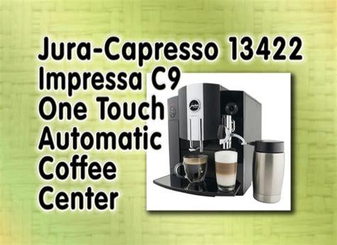 Jura-capresso 13422 Impressa C9 One Touch Automatic Coffee Lavazza Coffee Nyc History Scrub Latte White Vogue Table Machine Sachets Company Health Benefits