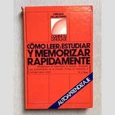 CÓmo Leer, Estudiar Y Memorizar RÁpidamente Libro W J Mayo Auto Aprendizaje  Books Libros