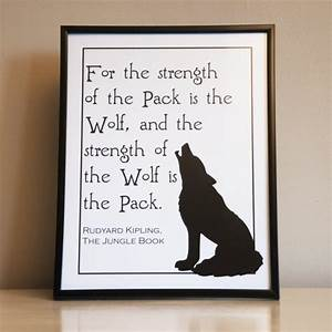 Jungle Book Wolf Pack Rudyard Kipling Quote by StrathmoreDesigns
