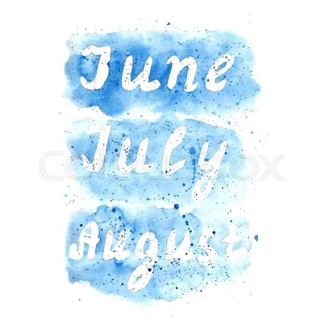watercolor june july august word  splashes