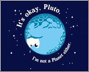 [Image - 78433] | Plutoed / Poor Pluto | Know Your Meme