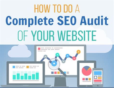 Seo Your Site by How To Do A Complete Seo Audit Of Your Website