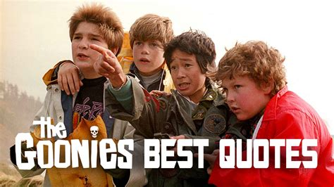 awesome goonies quotes  steven spielbergs classic film