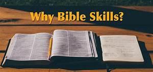 Why Bible Skills?