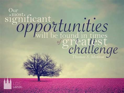 opportunities  challenges quotes quotesgram