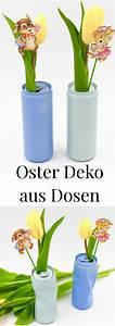 Basteln Mit Getränkedosen : osterdeko basteln vasen selber machen aus getr nkedosen ~ A.2002-acura-tl-radio.info Haus und Dekorationen