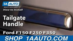 How To Replace Tailgate Handle Ford 87 250  350