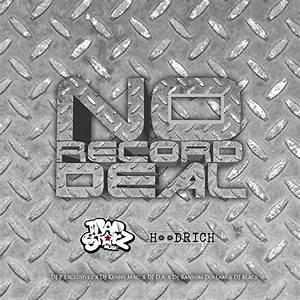 No Record Deal - DJ P Exclusivez, DJ D.A., DJ Ransom ...