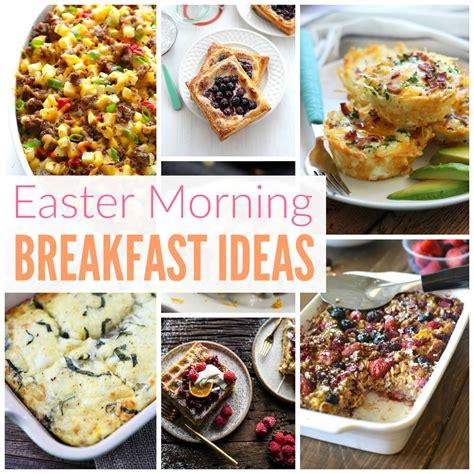 breakfast ideas easter breakfast ideas 28 images 12 cute easter breakfast ideas your kids will love