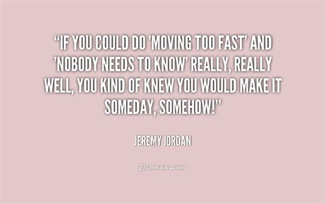 Life Moving Too Fast Quotes