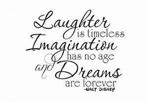 Walt Disney Quo... Laughing Disney Quotes