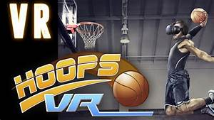 Hoops VR: Play basketball in virtual reality on the HTC ...
