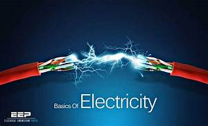 The Basics Of Electricity For Students