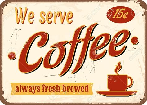 Vintage Style Tin Sign Fresh Brewed Coffee. Royalty Free Gloria Jeans Coffee Victoria Street Starbucks Drink Images News Kuantan Kelantan Ceo Menu Hyderabad Gladstone