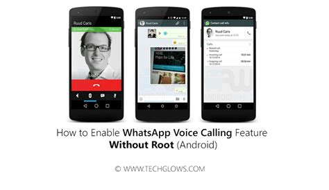 how to enable whatsapp voice calling feature without root android tech glows