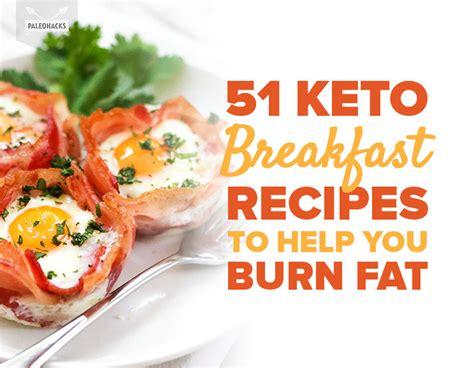 51 Keto Breakfast Recipes To Help You Burn Fat