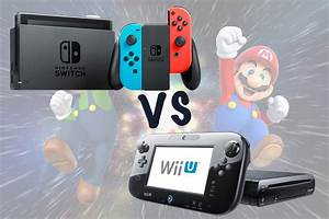 Nintendo Switch Vs Wii U Whats The Difference GearOpen