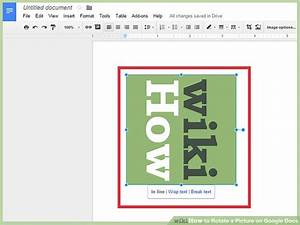 How To Rotate A Picture On Google Docs  10 Steps  With Pictures