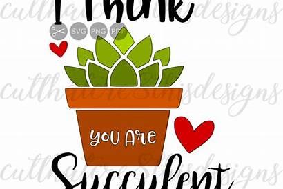 Succulent Cricut Clipart Cactus Svg Sayings Quotes
