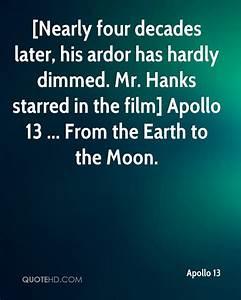 Apollo 13 Quote... Ardor Quotes