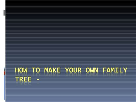 how to make your own lava l how to make your own family tree