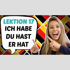 """German Lesson 17 Useful German Verbs To Have (""""haben"""