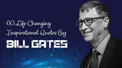 60# Life Changing #Inspirational Quotes By Bill Gates | # ...