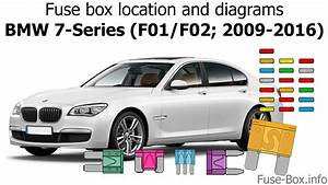 Fuse Box Location And Diagrams  Bmw 7-series  F01  F02  2009-2016