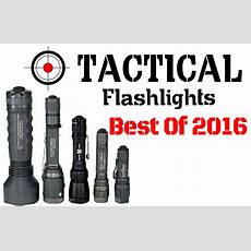 Tactical Flashlights Review  Top 10 Led Flashlight Brands