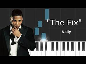 Nelly Ft. Jeremih - The Fix - With Lyrics | Youtube Music ...