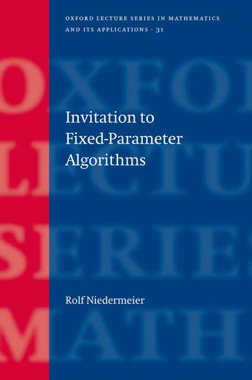 Invitation To Fixed Parameter Algorithms Rolf