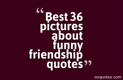 funny friendship quotes  sayings  movies image