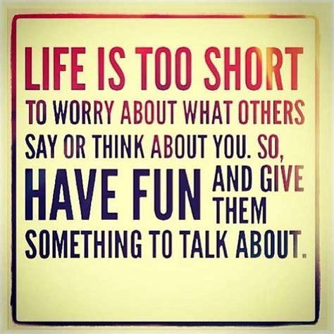 life   short   fun quote amo