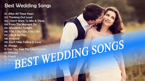 popular modern songs best wedding songs top 10 wedding songs 2015 top 10 modern wedding songs