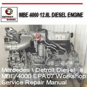 Detroit Diesel Mbe 4000 Year 2010 Service Manual Workshop