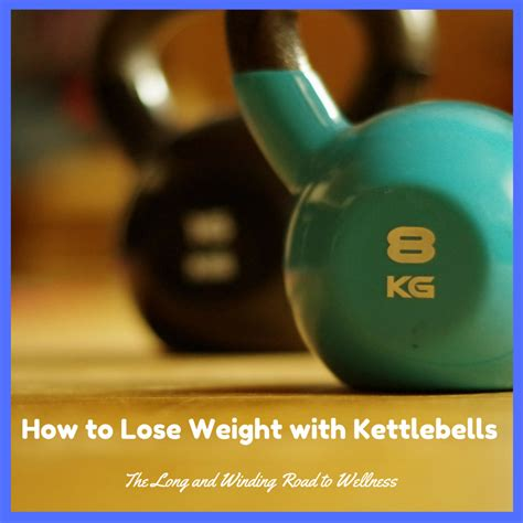 kettlebells lose weight