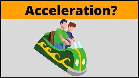 What is Acceleration? ( Physics in simple terms ) - YouTube