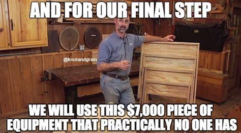 favorite woodworking memes knot grain
