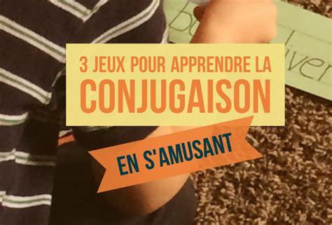 jeux pour apprendre a cuisiner 3 jeux pour apprendre la conjugaison en s 39 amusant