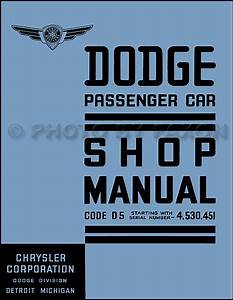 1937 Dodge Car Shop Manual 37 D5 Repair Service Book Includes Wiring Diagrams