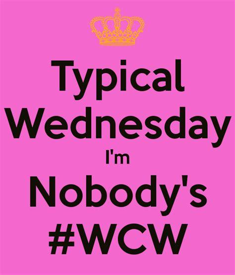 No Ones Wcw Meme - no ones wcw instagram quotes