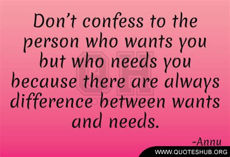 Difference Between Wants And Needs Quotes