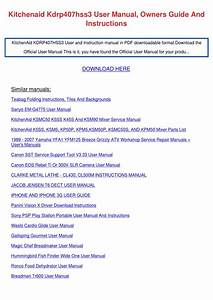 Kitchenaid Kdrp407hss3 User Manual  Owners Guide And