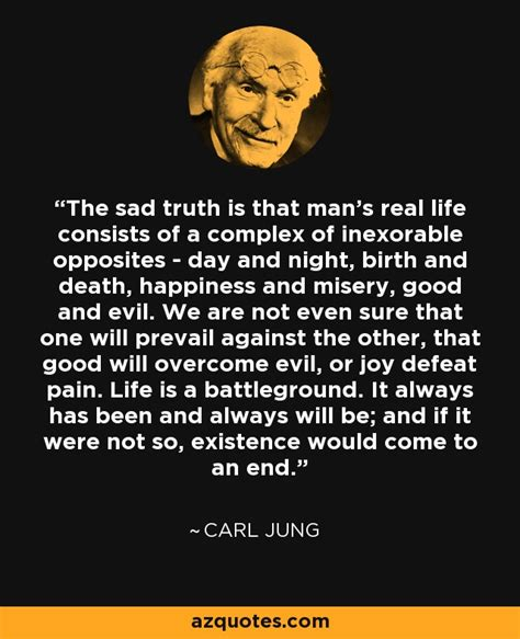 carl jung quote  sad truth   mans real life