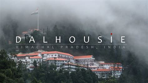 dalhousie monsoon experience himachal pradesh india