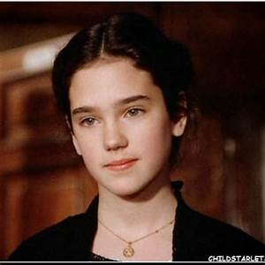 Jennifer Connelly. When they talk about child actors that ...