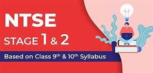 Ntse Stage 1  U0026 2   Based On Class 9th  U0026 10th Syllabus