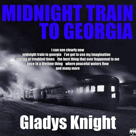 midnight train  georgia  gladys knight  spotify
