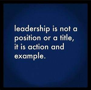 Being A Great Leader Quotes. QuotesGram